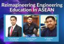 Reimagineering Engineering Education In ASEAN