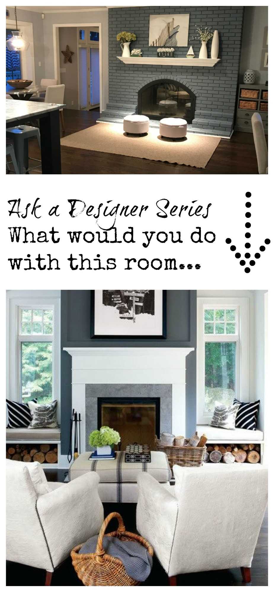 Ask A Desinger Series- What would you do around my fireplace?