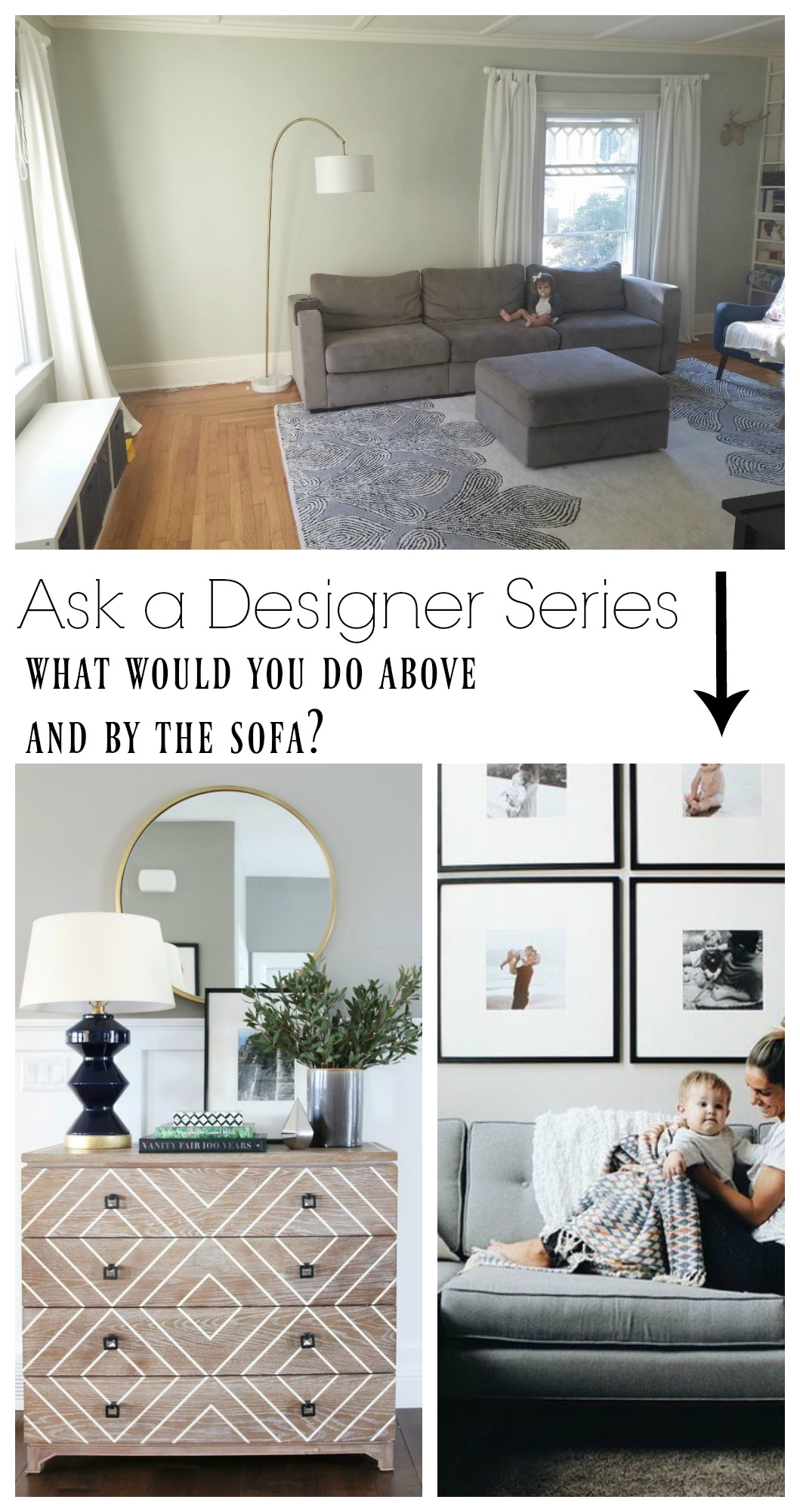 Ask a Designer Series- What would you do by the sofa?