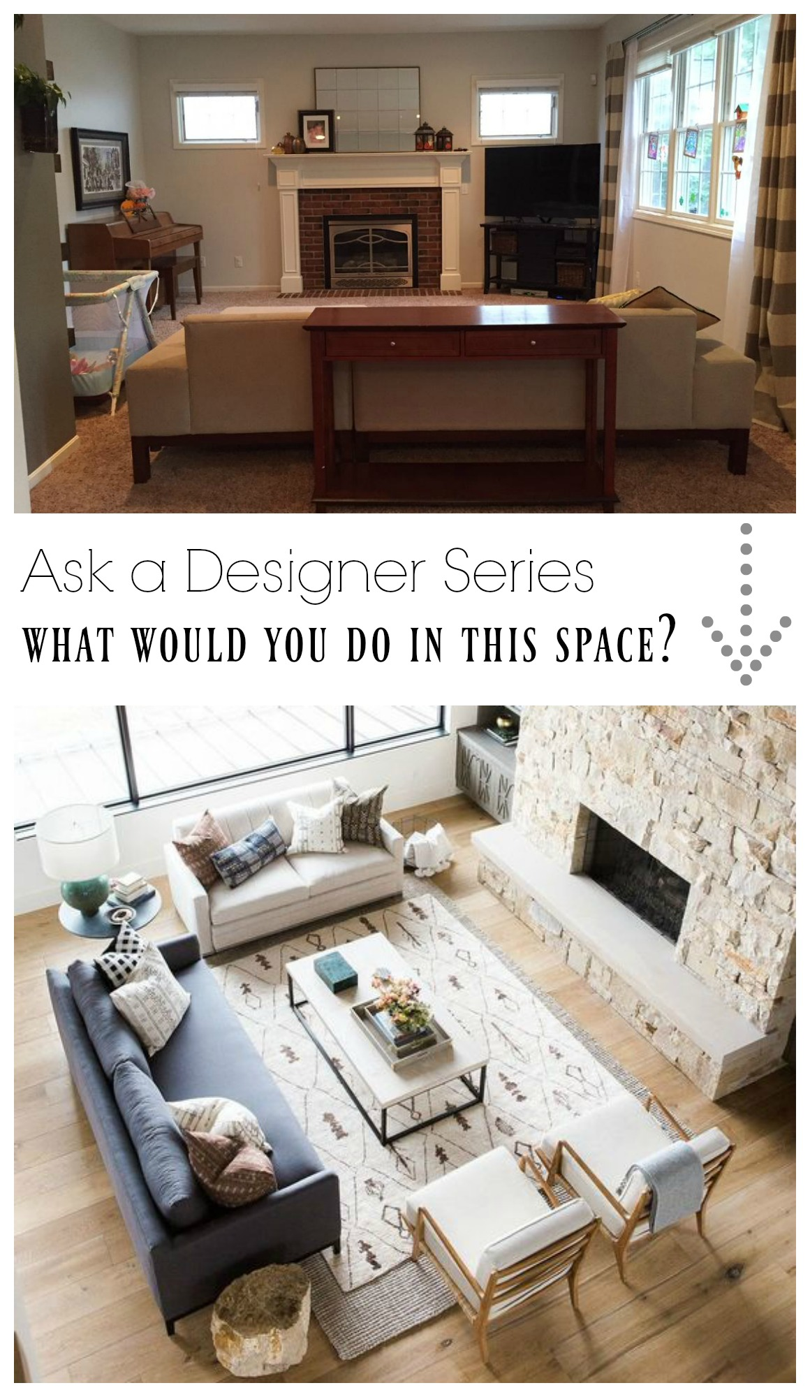 Ask a Designer Series- What would you do in this Family Room?