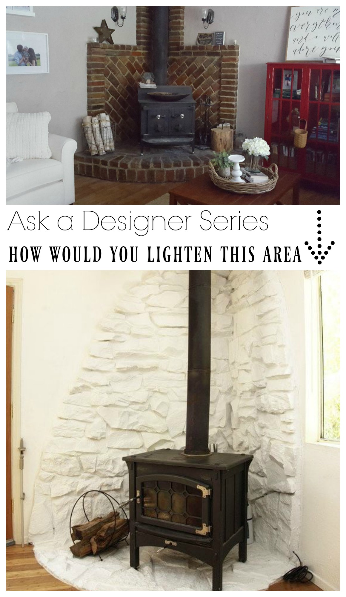 Ask a Designer Series- How would you lighten this fireplace/