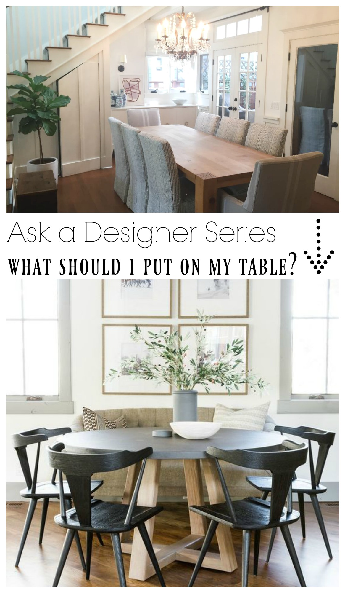 Ask a Designer Series- What should I put on my kithcen table?
