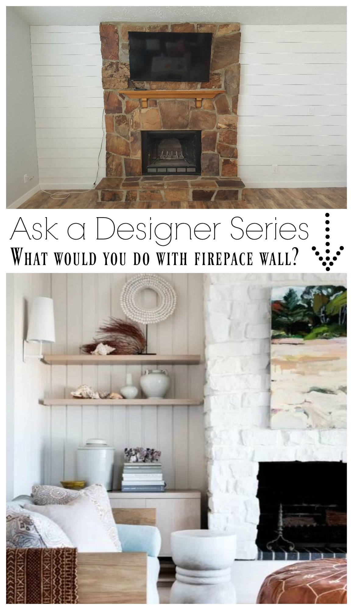 Ask a Designer Series- What would you do with Fireplace wall?