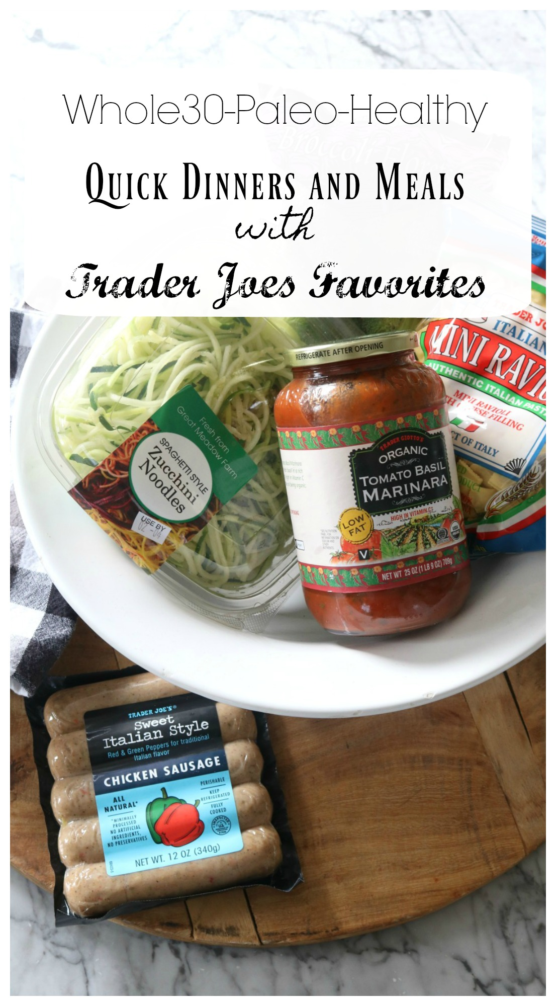 Healthy Quick Dinners with Trader Joes Favorites