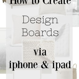 How to Create a Design Board via Phone and my Spring Bedding Plan