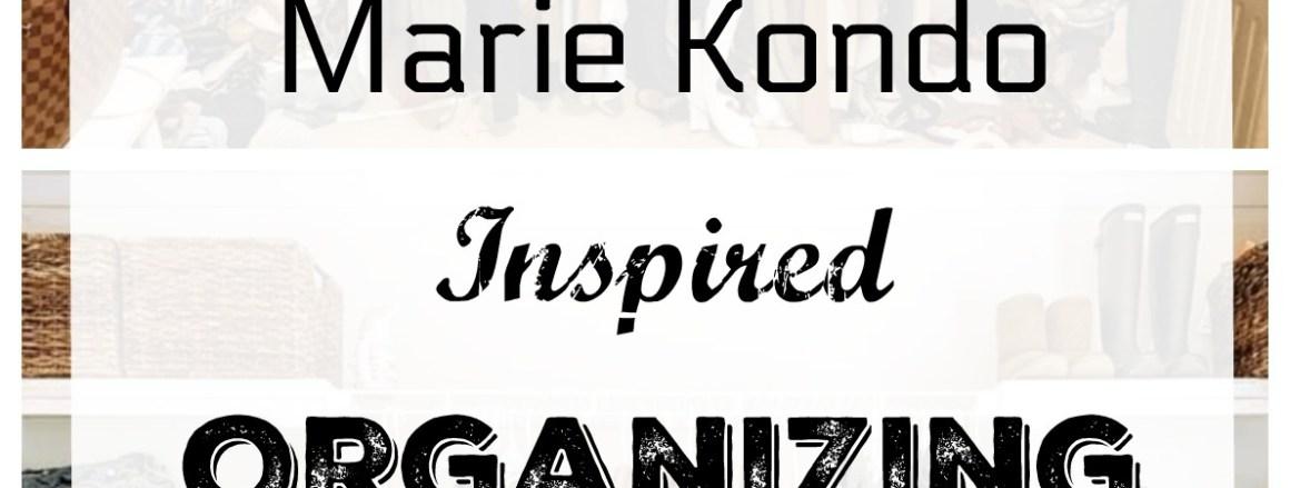 Marie Kondo Monday- Organizing Inspiration from Readers!!