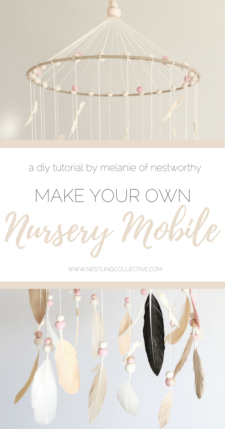 Nestworthy Tutorial: DIY Nursery Mobile | www.nestlingcollective.com