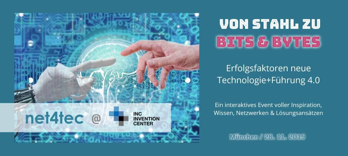Von Stahl zu Bits&Bytes: Erfolgsfaktoren neue Technologie+Führung 4.0, 28. November 2019, Invention Center Munich