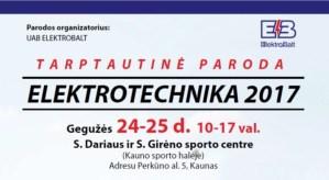 Paroda ELEKTROTECHNIKA 2017! @ Kauno sporto halė | Kaunas | Kauno apskritis | Lietuva