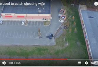 VIDEO: Un Mari Cocu Fait Suivre Sa Femme Avec Un Drone