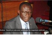 Burkina : Bientôt un code pour sanctionner les magistrats indélicats