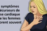 7 symptômes précurseurs de crise cardiaque que les femmes ignorent souvent