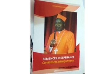 Littérature: '' Semences d'Espérance '' le dernier bébé du Cardinal Philippe Ouedraogo
