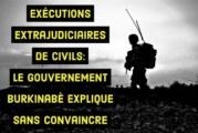 Exécutions extrajudiciaires de civils: le gouvernement burkinabè explique sans convaincre