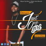 Awal Dimazz drops 'Just One Girl'