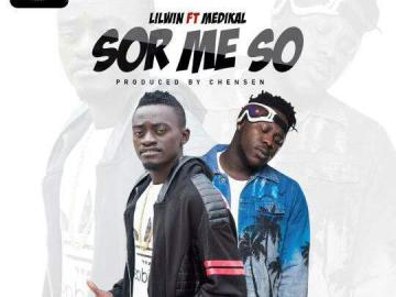 Lil Win features Medikal on new single, Sor Me So