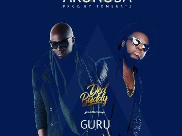 Watch: Ded Buddy - Akonoba Ft. Guru