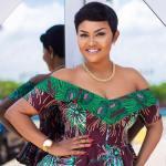 I left my house at Kwabenya because of bad roads – Nana Ama McBrown