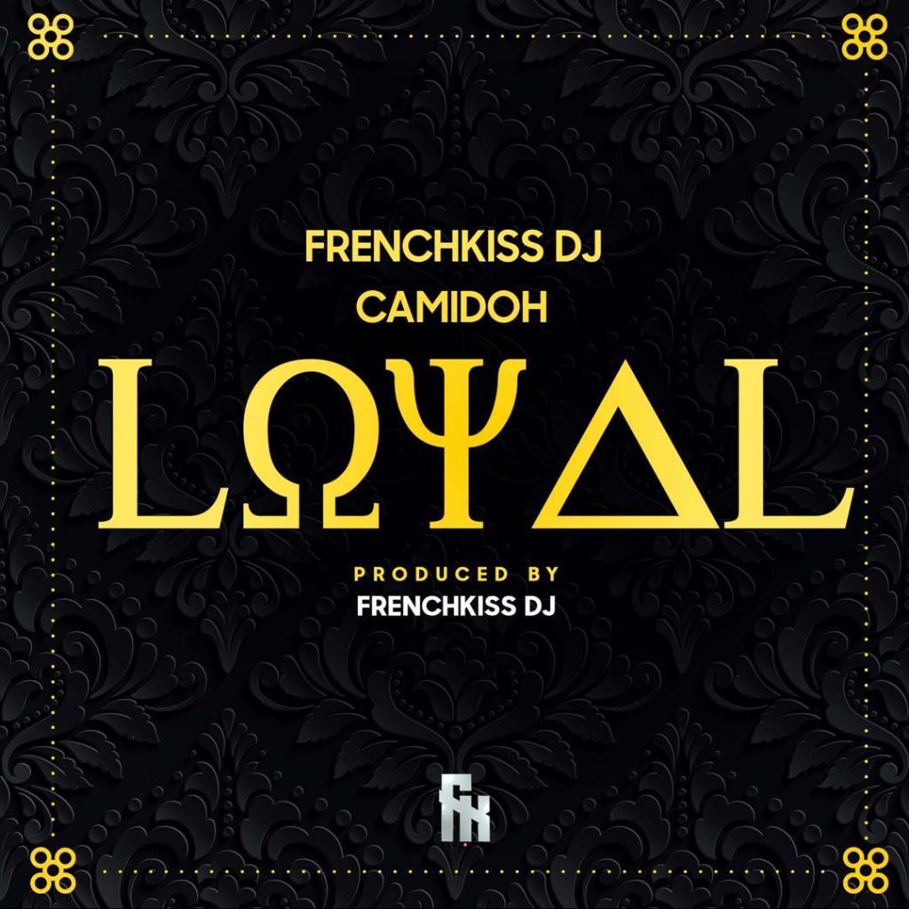 FrenchKissDJ Loyal