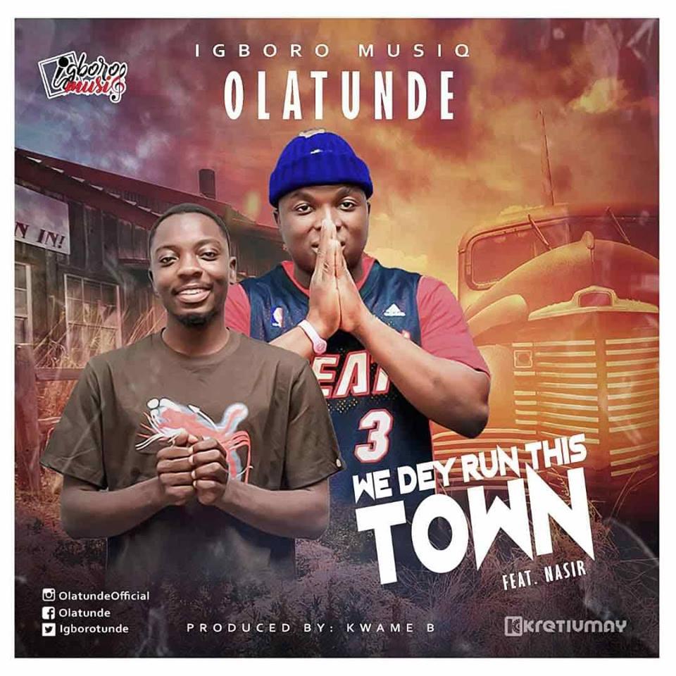 Watch: Olatunde – Run Town Feat. Nasir