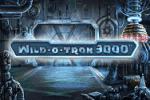Wild-O-Tron 3000 Video Slot Game