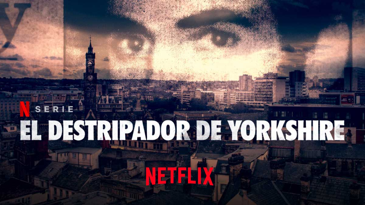 El Destripador de Yorkshire Netflix Serie Documental Tráiler • Netfliteando