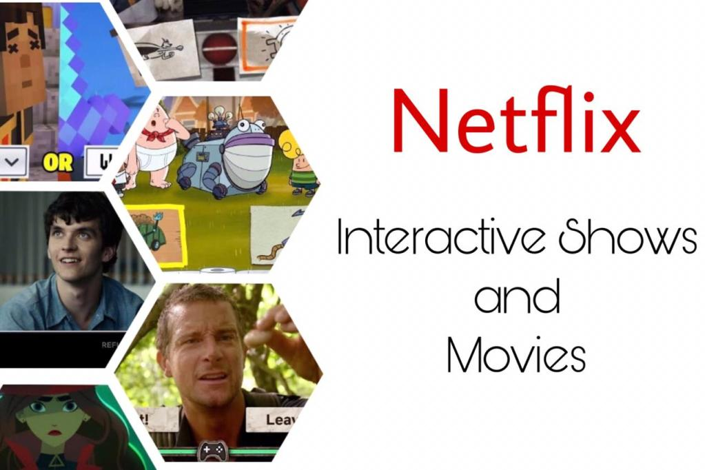 Interactive Shows and Movies on Netflix