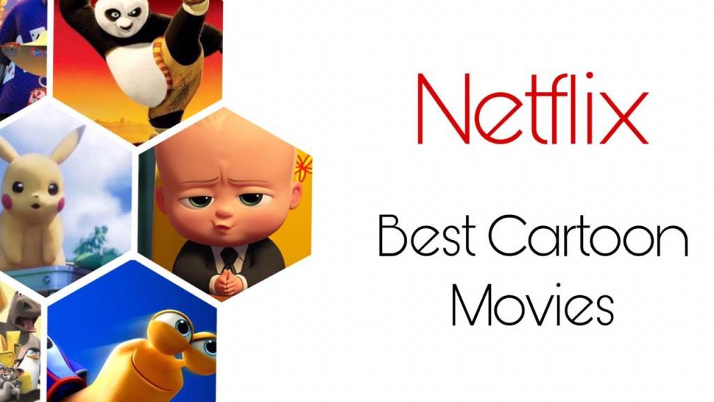 Best Cartoon Movies on Netflix
