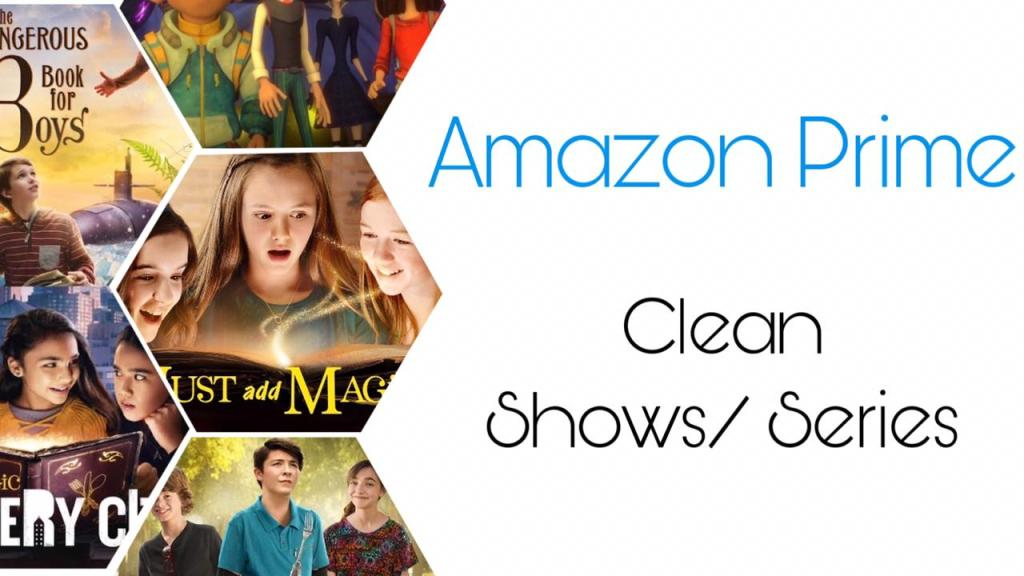 Best Clean Shows on Amazon Prime
