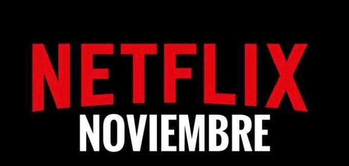 Estrenos Netflix España en noviembre de 2017