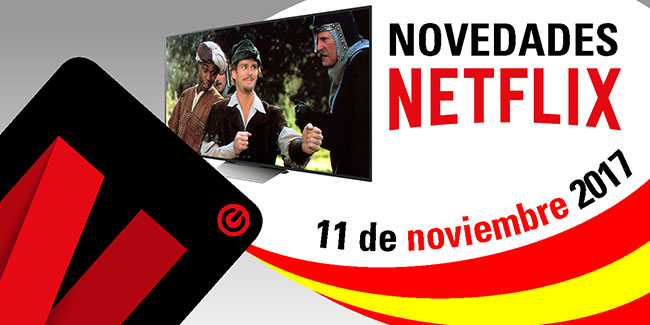 Novedades Netflix España: 11 de noviembre de 2017