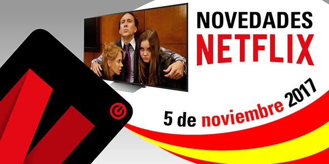Novedades Netflix España: 5 de noviembre de 2017