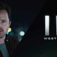 Westworld, Aaron Paul en el tráiler de la temporada 3
