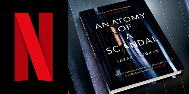 Anatomy of a Scandal, la nueva miniserie de David E. Kelly