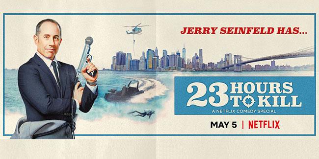 "Jerry Seinfeld y su segundo especial para Netflix, ""23 Hours to Kill"""