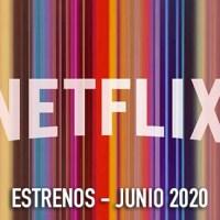 Estrenos de Netflix en junio 2020
