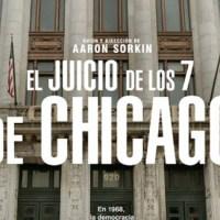 El juicio de los 7 de Chicago, el tráiler del filme de Aaron Sorkin