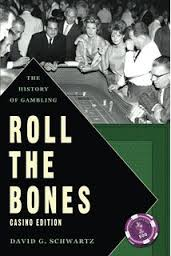 """Roll the Bones"" by Dr. David Schwartz"