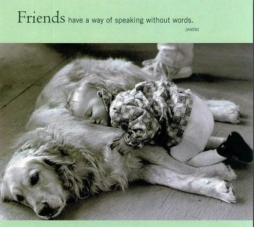 Friendship message – Friends have a way..