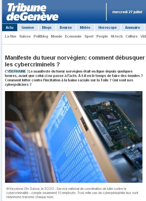 Article Tribune de Genève : Manifeste du tueur norvégien, comment débusquer les cybercriminels