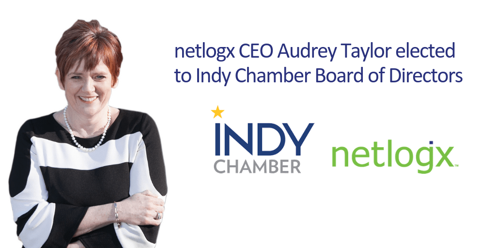 netlogx CEO Audrey Taylor elected to Indy Chamber Board of Directors_