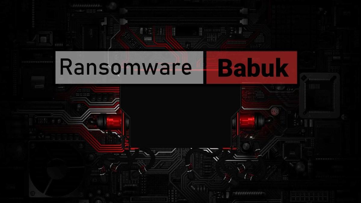 Babuk-ransomware.webp?fit=1200%2C675&ssl=1