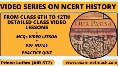 NCERT History Video Lecture, ncert history upsc