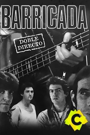 Barricada - Doble Directo. Componentes de lal grupo Barricada con fotomontaje de guitarra electrica en el fondo