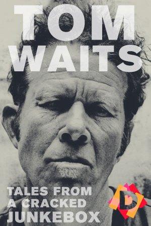 Tom Waits - Tales From A Cracked Jukebox. tom waits en primer plano en blanco y negro