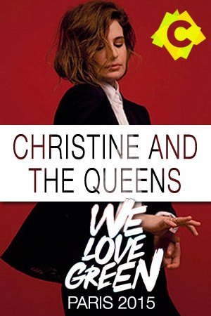 Christine And The Queens - Concierto We Love Green, Paris 2015