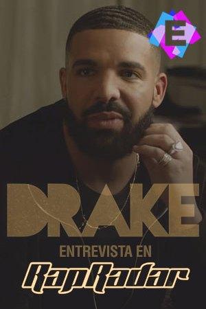 Drake - Entrevista Rap Radar 2019