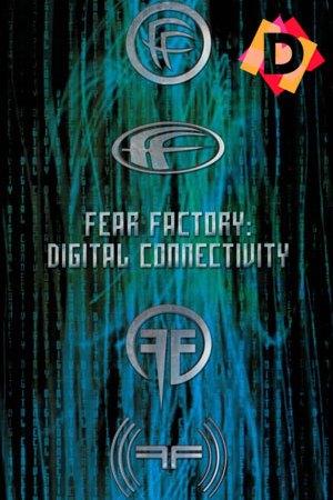Fear Factory – Digital Connectivity