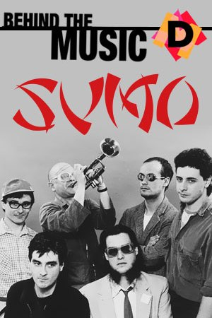 Sumo - Behind The Music (Documental)