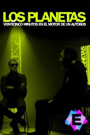 """Los Planetas - Entrevista """"25 Minutos En El Motor De Un Autobús"""""""